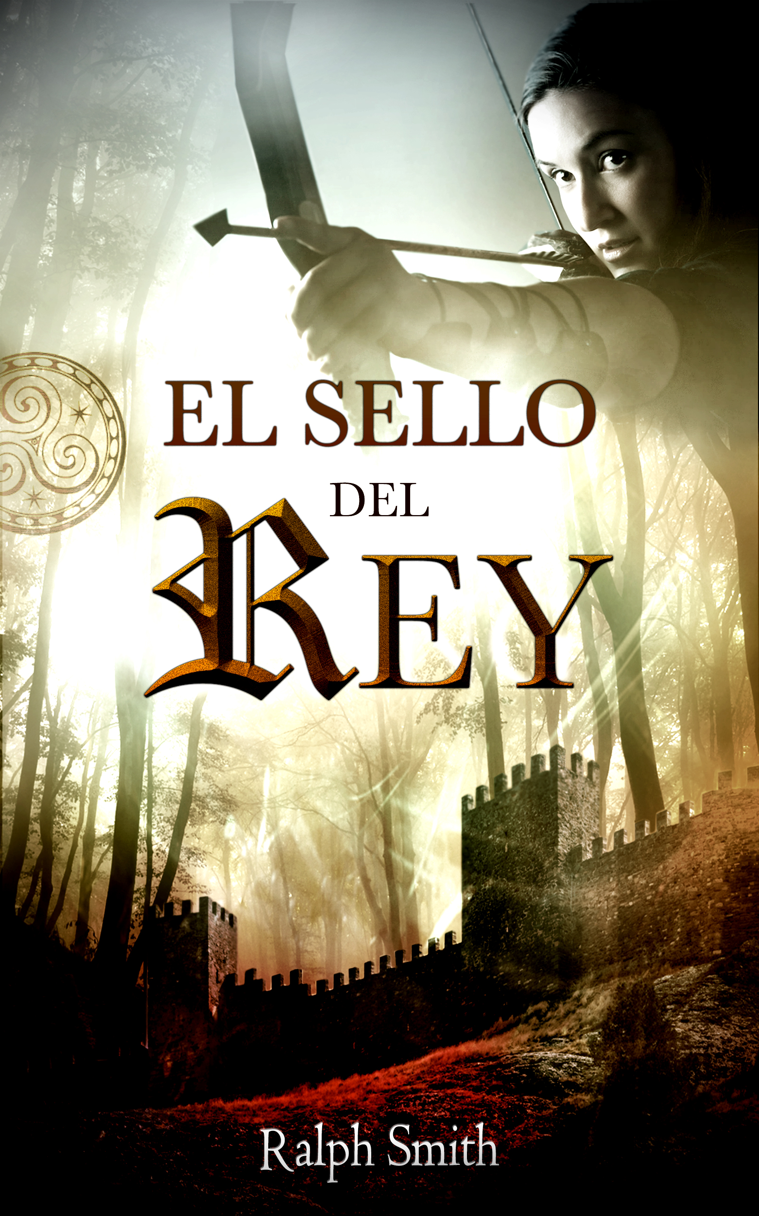 Seal of the King now available in Spanish – El Sello del Rey